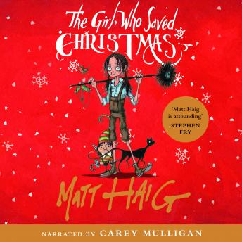 Download Girl Who Saved Christmas by Matt Haig