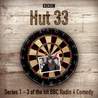 Download Hut 33: The Complete Series 1-3: The hit BBC Radio 4 comedy by James Cary