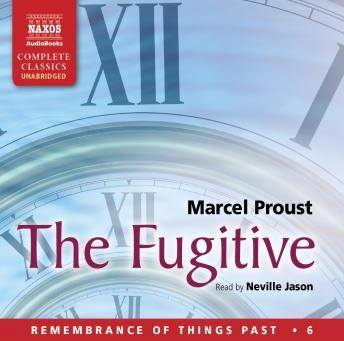 Remembrance of Things Past, Vol. 6: Fugitive by  Marcel Proust