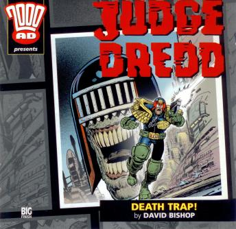 Download 2000AD - 02 - Judge Dredd - Death Trap! by Big Finish Productions