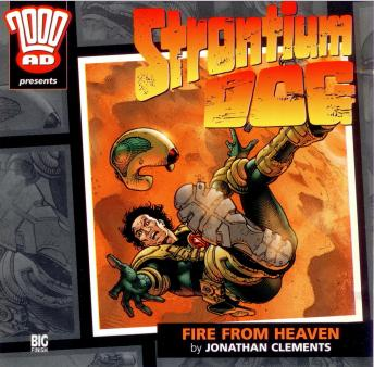 Download 2000AD - 10 - Strontium Dog - Fire From Heaven by Big Finish Productions