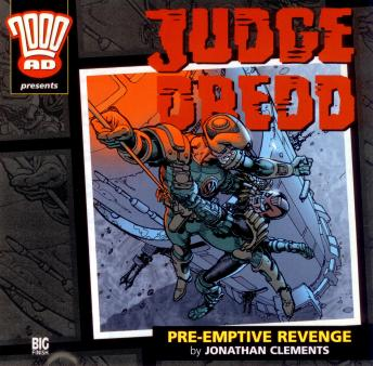 Download 2000AD - 16 - Judge Dredd - Pre-Emptive Revenge by Big Finish Productions