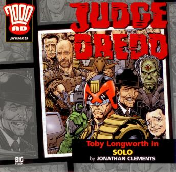 Download 2000AD - 18 - Judge Dredd - Solo by Big Finish Productions