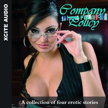 Company Policy - A collection of four erotic stories