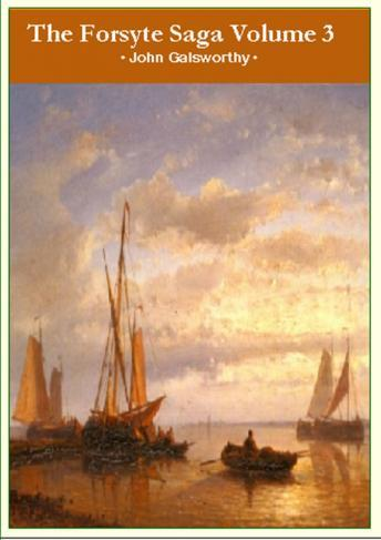 [Download Free] Forsyte Saga Volume 3 Audiobook