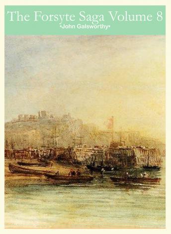 [Download Free] Forsyte Saga Volume 8: To Let Part 2 Audiobook