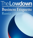 Lowdown: Business Etiquette - Russia, Charles McCall, Slave Katamidze