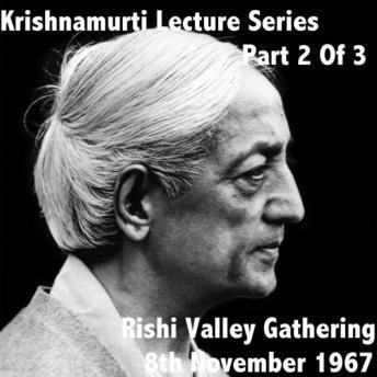 J Krishnamurti Lecture Series Rishi Valley 1968 Vol. 2