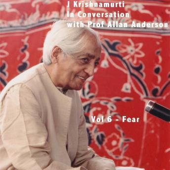 J Krishnamurti in Conversation With Prof Allan Anderson  Vol 6