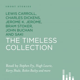 Free Short Stories: The Timeless Collection Audiobook read by Various Readers