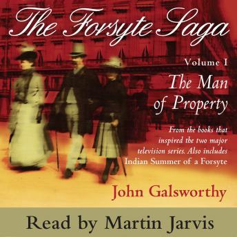 [Download Free] Forsyte Saga volume 1: The Man of Property Audiobook