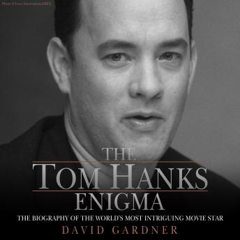The Tom Hanks Enigma by David Gardner (2007, Paperback) Biography 9781844544288