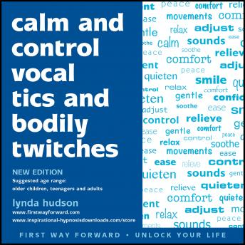 Listen To Calm And Control Vocal Tics And Bodily Twitches