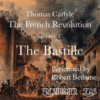 French Revolution volume 1: The Bastille, Thomas Carlyle