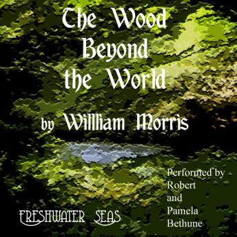 Wood Beyond The World, William Morris