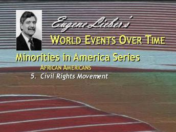 Minorities in America Series: African-Americans: Civil Rights Period