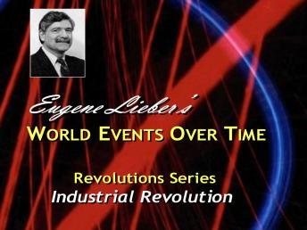 Revolutions Series: Industrial Revolution