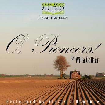 O, Pioneers!, Willa Cather