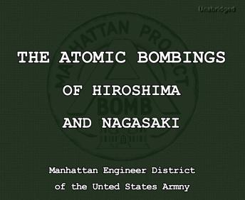 A report on the dropping of the atomic bomb on hiroshima and nagasaki