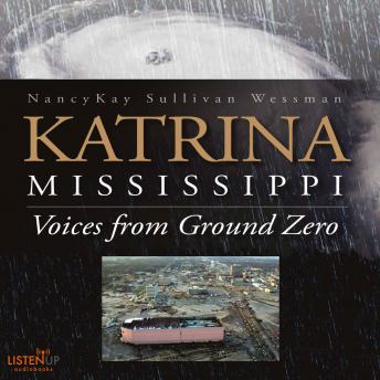 Download Katrina, Mississippi:Voices From Ground Zero by NancyKay Wessman
