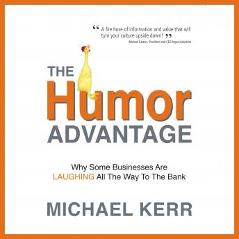 Humor Advantage: Why Some Businesses Are Laughing All The Way To The Bank