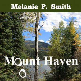 Download Mount Haven by Melanie P. Smith