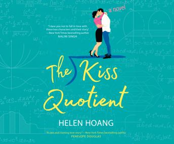 Download Kiss Quotient: A Novel by Helen Hoang
