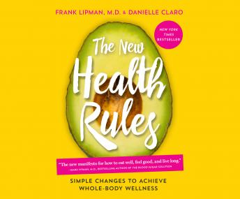 Download New Health Rules: Simple Changes to Achieve Whole-Body Wellness by Frank Lipman, M.D.