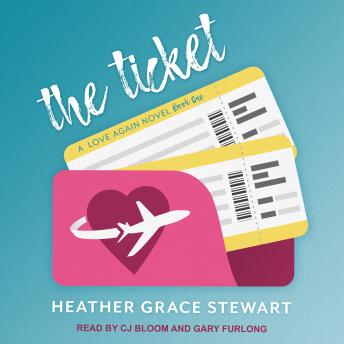 Download Ticket: A Love Again Novel by Heather Grace Stewart