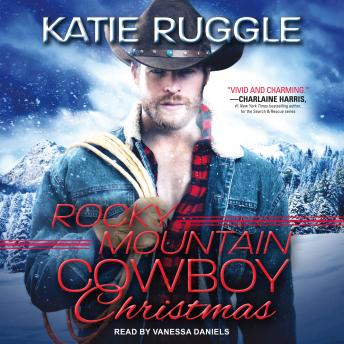 Download Rocky Mountain Cowboy Christmas by Katie Ruggle