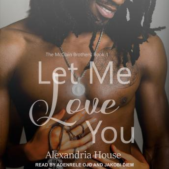 Download Let Me Love You by Alexandria House