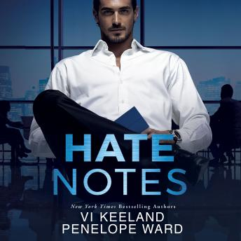 Hate Notes, Audio book by Penelope Ward, Vi Keeland