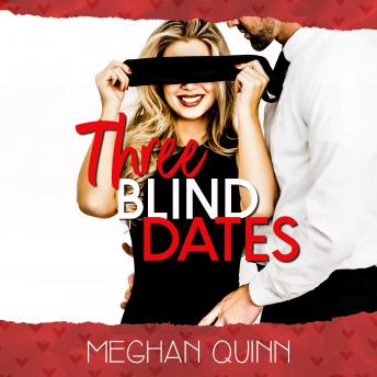 Download Three Blind Dates (The Dating by Numbers Series Book 1) by Meghan Quinn