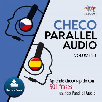 Download Checo Parallel Audio - Aprende checo rápido con 501 frases usando Parallel Audio - Volumen 14 by Lingo Jump