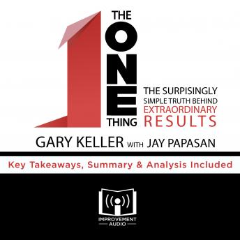 ONE Thing by Gary Keller, Improvement Audio
