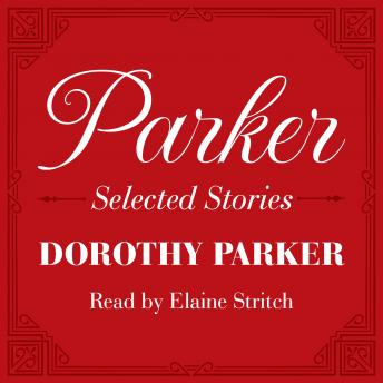 Download Parker: Selected Stories by Dorothy Parker