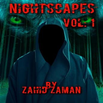 Download Nightscapes vol:1: 2 Tales of Supernatural Terror by Zahid Zaman