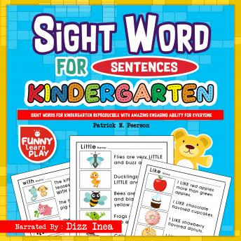 Download Sight Words for Kindergarten: Sight Words for Kindergarten Reproducible with Amazing Engaging Ability for Everyone - Sight Words Kindergarten Ideal for Recognizing & Learning Trends for Kids by Patrick N. Peerson