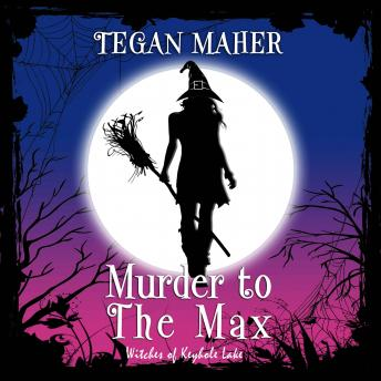 Download Murder to the Max by Tegan Maher
