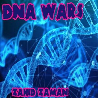 Download DNA Wars by Zahid Zaman