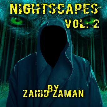 Download Nightscapes vol:2: 2 Tales of Supernatural Terror by Zahid Zaman
