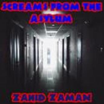 Download Screams from the Asylum: 15 Tales of Superntaural Terror by Zahid Zaman