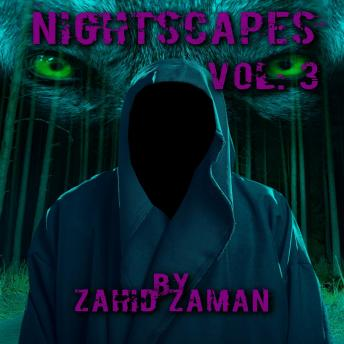 Download Nightscapes vol:3: 2 Tales of Supernatural Terror by Zahid Zaman