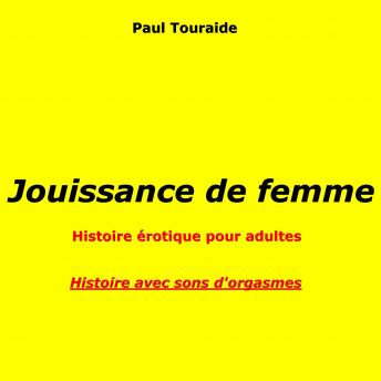 Download Jouissance de femme: Plaisir lesbien by Paul Touraide