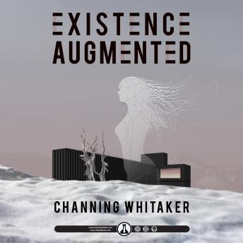 Download Existence Augmented by Channing Whitaker