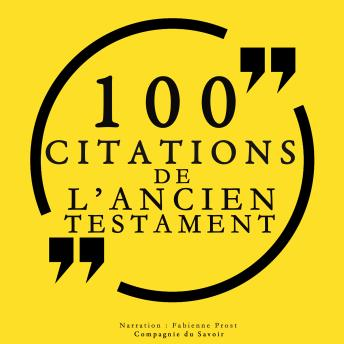 100 citations de l'Ancien Testament, Audio book by La Bible