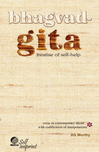 Download Bhagavad Gita: Treatise of Self-help by BS Murthy
