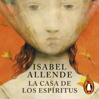 Download La casa de los espíritus by Isabel Allende