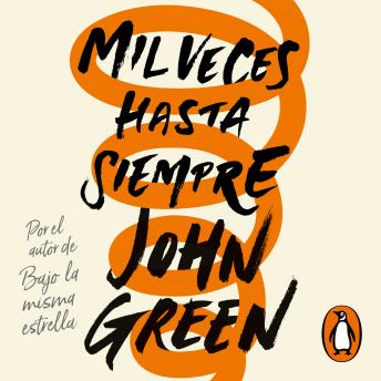 Download Mil veces hasta siempre by John Green