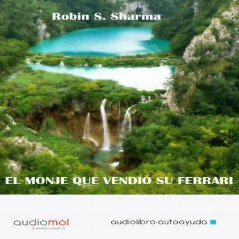 Free El monje que vendió su ferrari Audiobook read by Various Readers